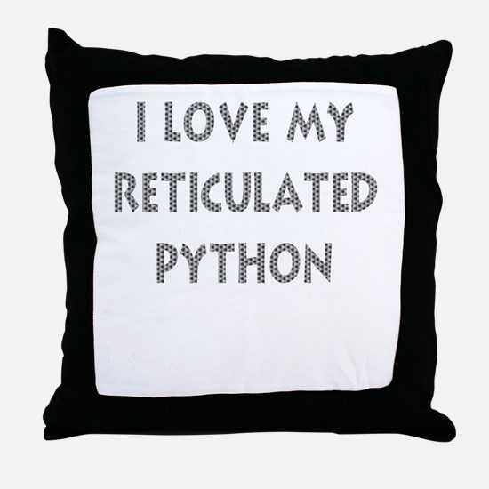 Luv My Reticulated Python (Wh Throw Pillow