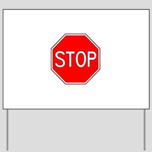 STOP Yard Sign
