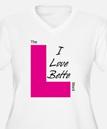 I Love Bette T-Shirt