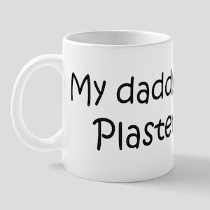 Daddy: Plasterer Mug