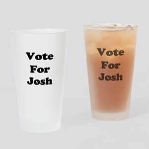 Vote for Josh (Black) Drinking Glass