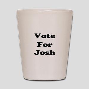 Vote for Josh (Black) Shot Glass
