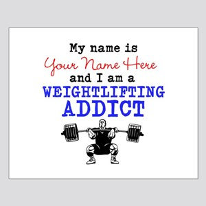 Weightlifting Addict Small Poster