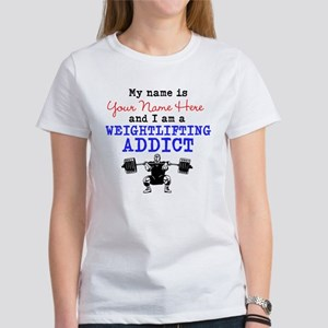 Weightlifting Addict Women's T-Shirt