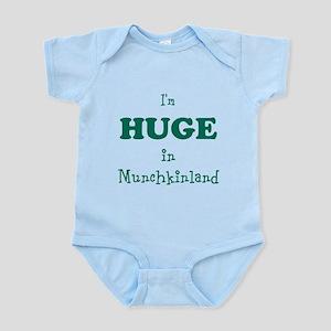 Im Huge in Munchkinland Infant Bodysuit