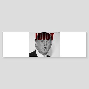 Trump Idiot Bumper Sticker