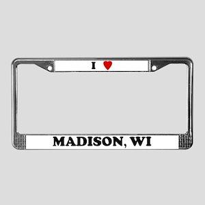 I Love Madison License Plate Frame