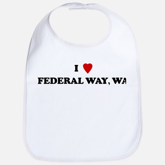 I Love Federal Way Bib