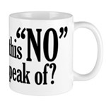 What's this NO you speak of? Mug