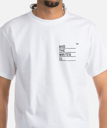 And The Writer Is... T-Shirt
