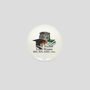 Custom Owl Medical Graduate Mini Button