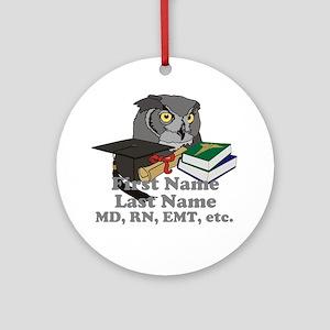 Custom Owl Medical Graduate Ornament (Round)