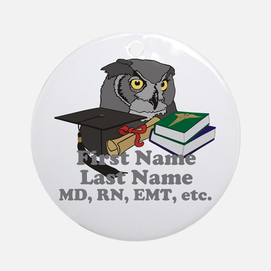 Custom Owl Medical Graduate Ornament (Round)