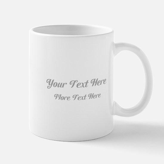 Elegant Gray Custom Text. Mug