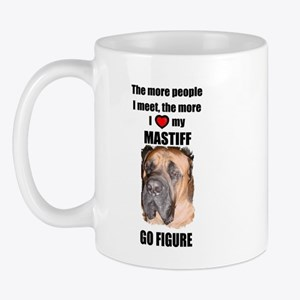 THE MORE I LOVE MY MASTIFF Mug