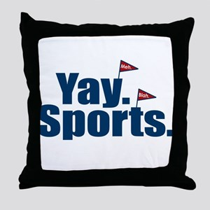 Yay Sports Meh Throw Pillow