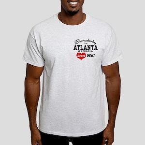 Somebody In Atlanta Loves Me Light T-Shirt