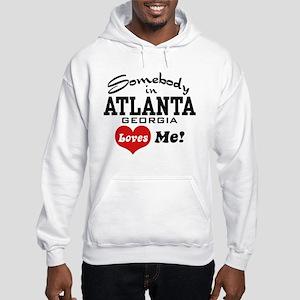 Somebody In Atlanta Loves Me Hooded Sweatshirt