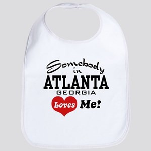 Somebody In Atlanta Loves Me Bib