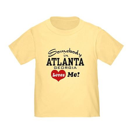 Somebody In Atlanta Loves Me Toddler T-Shirt