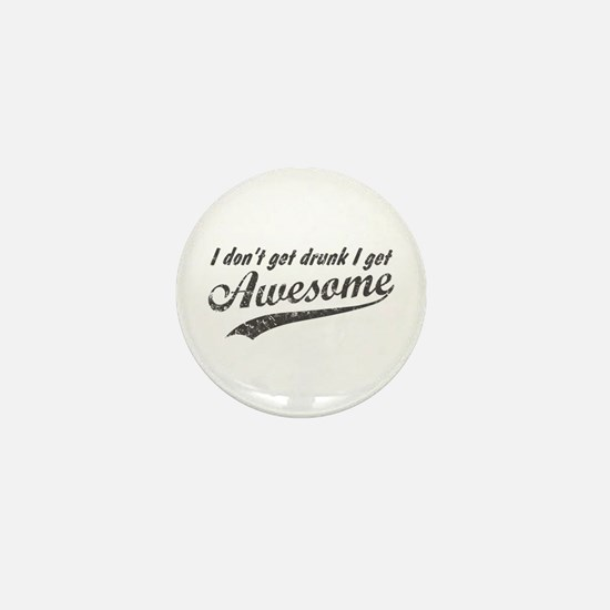 Vintage I Get Awesome Mini Button