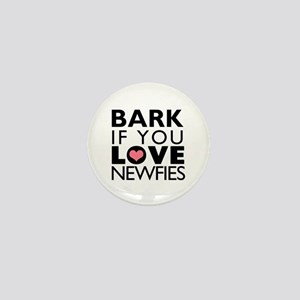 Bark If You Love Newfies Mini Button