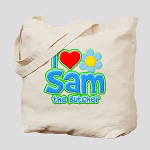 I Heart Sam the Butcher Tote Bag