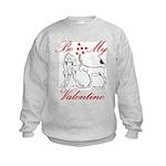 Be My Valentine Kids Sweatshirt