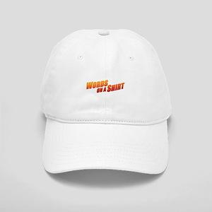 Words on a Shirt Cap