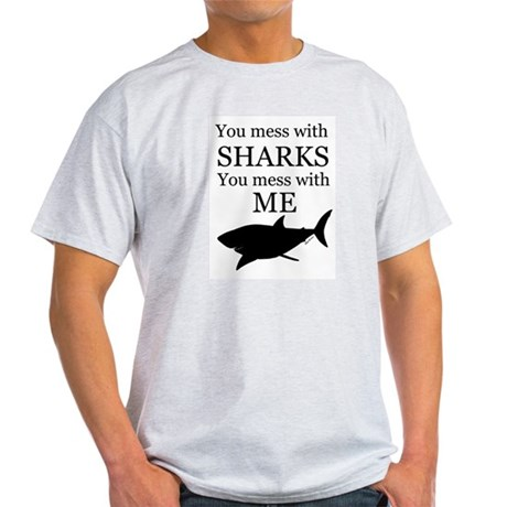 Don't Mess with Sharks Light T-Shirt