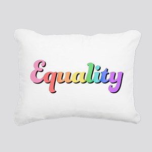 Rainbow Equality Rectangular Canvas Pillow
