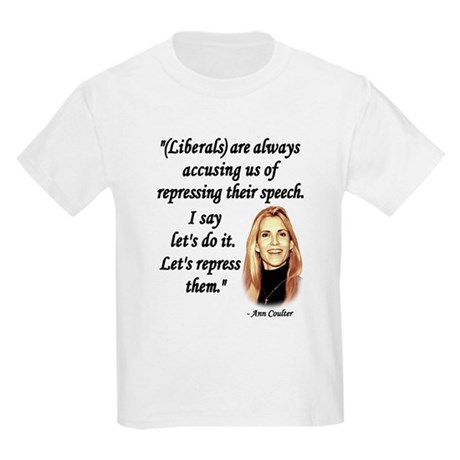 Ann Coulter Quote T Shirt