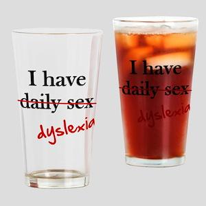 Dyslexia Daily Sex Drinking Glass