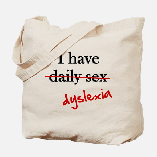 Dyslexia Daily Sex Tote Bag
