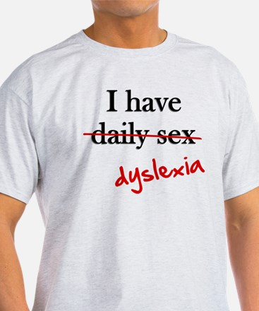 Dyslexia Daily Sex T-Shirt