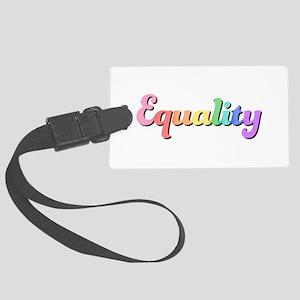 Rainbow Equality Large Luggage Tag