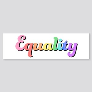 Rainbow Equality Bumper Sticker