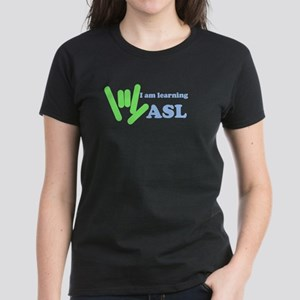 Learning ASL Women's Dark T-Shirt