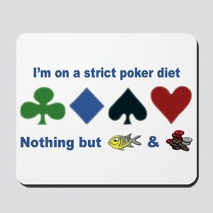 Poker Diet Mousepad