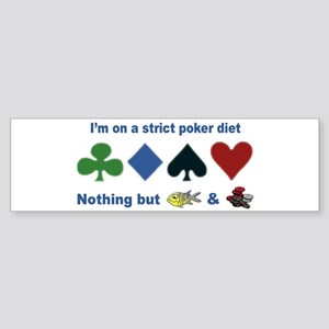 Poker Diet Bumper Sticker