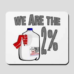 Occupy - We are the 2 % Milk Mousepad