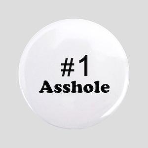"""NR 1 ASSHOLE 3.5"""" Button"""
