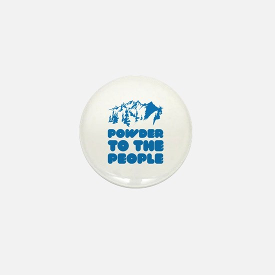 Powder To The People Mini Button