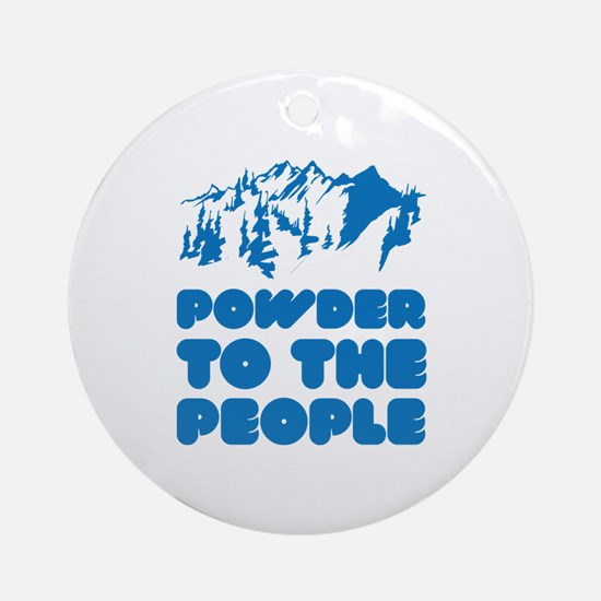 Powder To The People Ornament (Round)