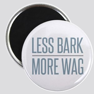 Less Bark More Wag Magnets