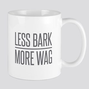 Less Bark More Wag Mugs