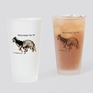 We're Pullin' For Ya! Drinking Glass