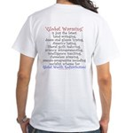 Global Warming is the New Global Cooling White T-