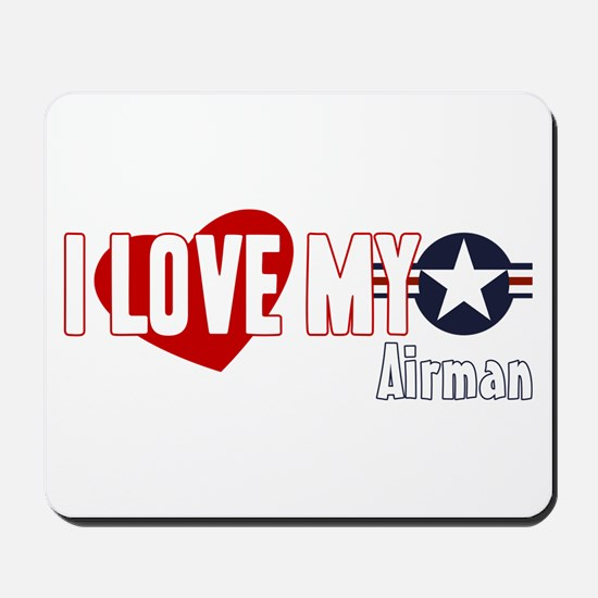 I Love My Airman Mousepad