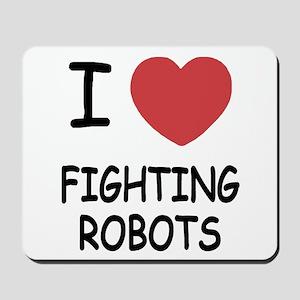 I heart fighting robots Mousepad